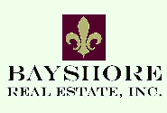 Bayshore Real Estate, Inc Licensed in the State of Florida